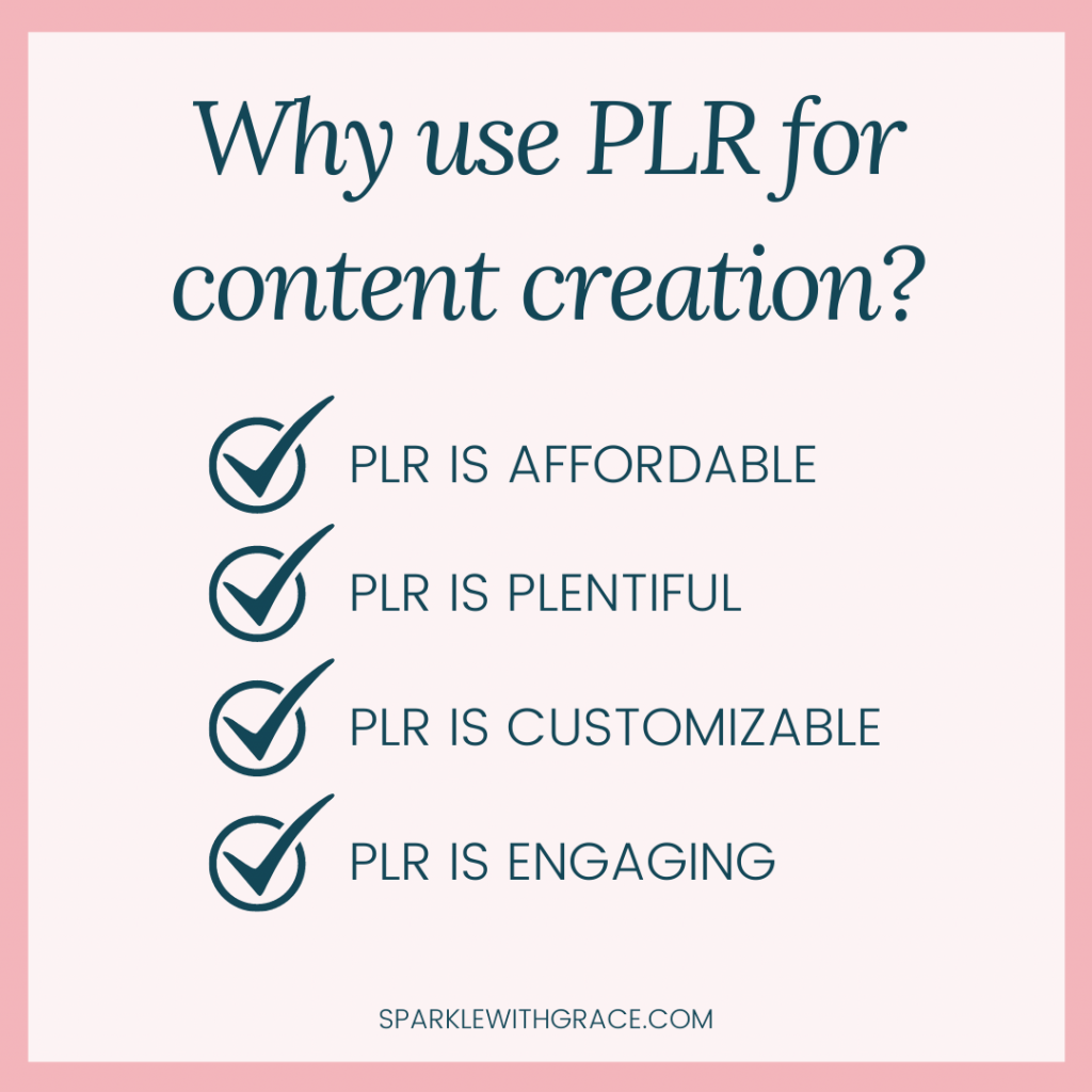 list of reasons to use PLR for content creation